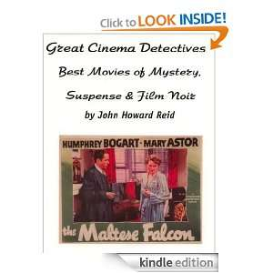Great Cinema Detectives: Best Movies of Mystery, Suspense & Film Noir