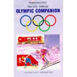 Games Companion The Complete Guide to the Olympic Winter Games 1998