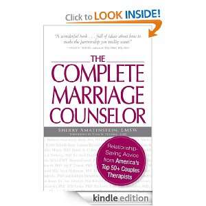 The Complete Marriage Counselor: Relationship saving Advice from