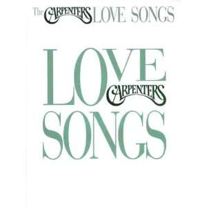 The Carpenters    Love Songs Piano/Vocal/Chords