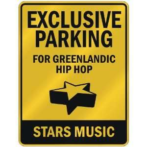 FOR GREENLANDIC HIP HOP STARS  PARKING SIGN MUSIC