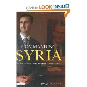 Commanding Syria: Bashar al Asad and the First Years in