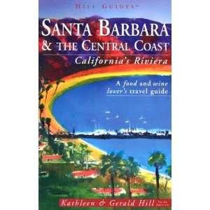 Santa Barbara and the Central Coast, 3rd Californias