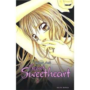 SECRET SWEETHEART T08 (9782302003941): KOTOMI AOKI: Books