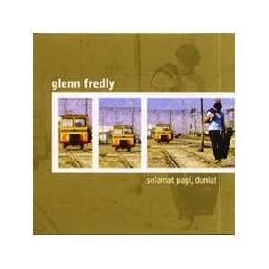 Selamat Pagi, Dunia! (Good Morning, World!): Glenn Fredly: Music