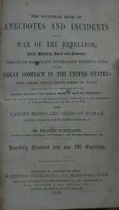 Rare 1866 Civil War Pictorial book Anecdotes and Incidents of War of