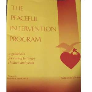 Angry Children and Youth (Participants Manual) M.Ed. Malcolm L