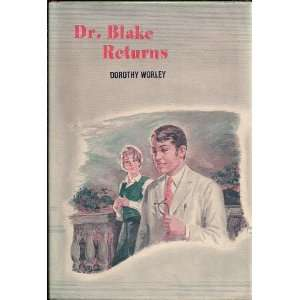 Dr. Blake Returns Dorothy Worley Books