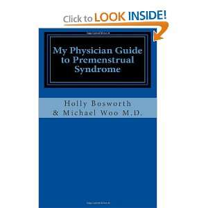 Syndrome (9781461170433) Holly Bosworth, Michael Woo MD Books