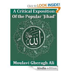 Critical Exposition of the Popular Jihad Moulavi Gheragh Ali
