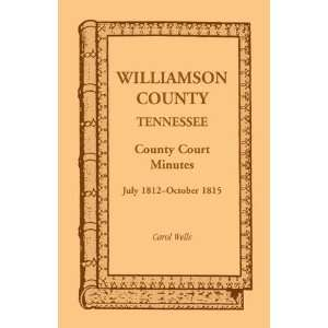 Williamson County, Tennessee County Court Minutes, July 1812 October