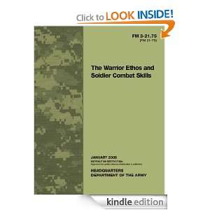 Field Manual FM 3 21.75 (FM 21 75) The Warrior Ethos and Soldier