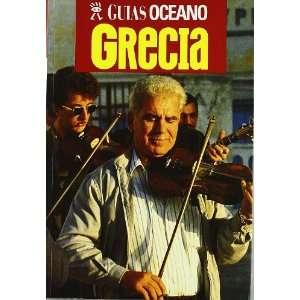 Oceano Grecia (Spanish Edition) (9788495199416) Carlos Gispert Books