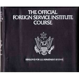 OFFICIAL FOREIGN SERVICE SPANISH LANGUAGE COURSE, BOOK AND