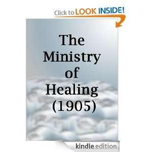The Ministry of Healing (1905): Ellen White, Armond Delove: