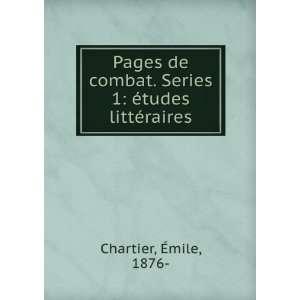 . Series 1 études littéraires �mile, 1876  Chartier Books