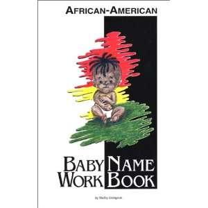 African American Baby Name WorkBook (9780971218000