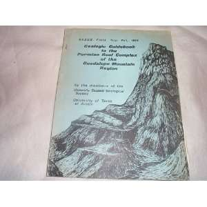 OF THE GUADALUPE MOUNTAIN REGION: University of Texas Students: Books