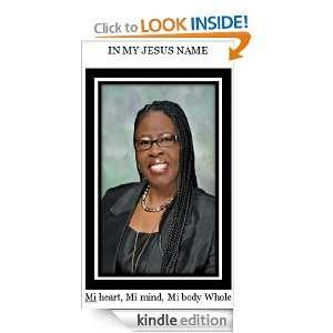 In My Jesus Name Song Book Rev. Patricia Hicks DuPont, Pastor Carl