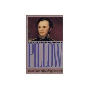 com Life And Wars Of Gideon J. Pillow   Civil War America   Book Club