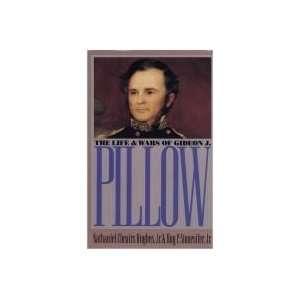com Life And Wars Of Gideon J. Pillow   Civil War America   Book Club