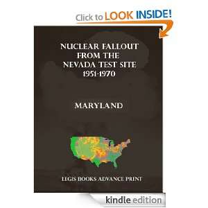 Nuclear Fallout from the Nevada Test Site 1951 1970 in Maryland