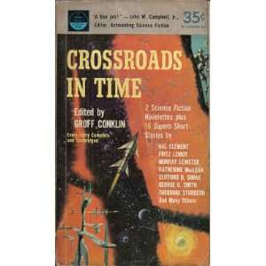 Crossroads in Time (Perma Books, P254): Groff Conklin: Books