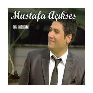 Ne Zaman: Mustafa Açikses: Music
