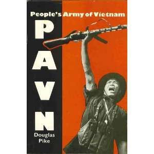 PAVN. Peoples Army of Vietnam PIKE (Douglas)  Books