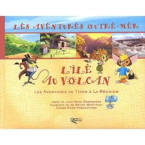 de titom a la reunion (9782877632218): Jean Marc Desrosiers: Books