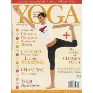 Yoga Magazine Mind, Body & Spirit, April 2009, Issue 75
