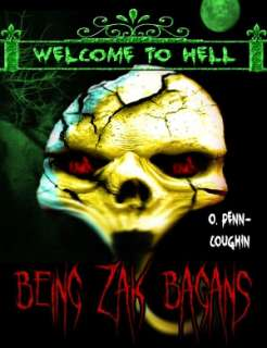 BARNES & NOBLE  Being Zak Bagans (Welcome to Hell Series) by O. Penn