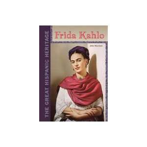 Frida Kahlo (Great Hispanic Heritage) (9780791072547