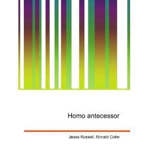 Homo antecessor: Ronald Cohn Jesse Russell: Books