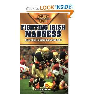 Great Eras in Notre Dame Football (Golden Ages of College Sports