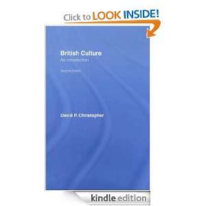 British Culture An Introduction, Second Edition David P. Christopher