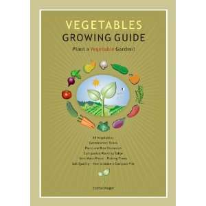 Vegetables Growing Guide (9780980594812): Stefan Mager