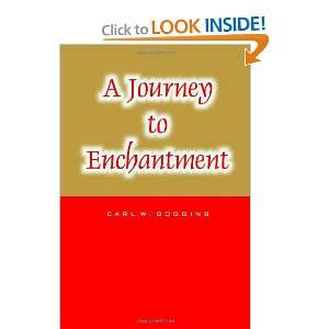 to Enchantment Carl W. Goggins 9781552124536  Books