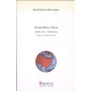 ECRITS DE LA TOUR (9782856911471): Scouarnec Jean Louis Le: Books
