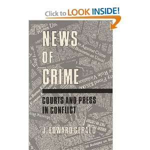 News of Crime Courts and Press in Conflict (Contributions