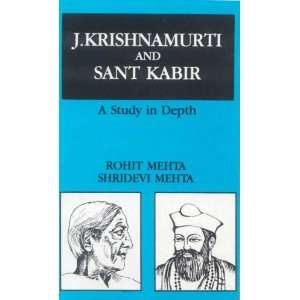 and Sant Kabir (9788120806689): Rohit Mehta, Shridevi Mehta: Books