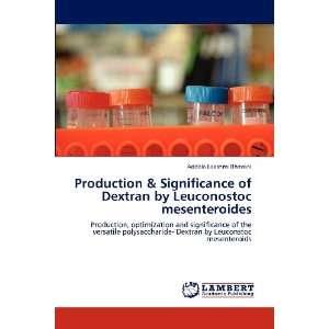 Leuconstoc mesenteroids (9783847373049): Addala Lakshmi Bhavani: Books