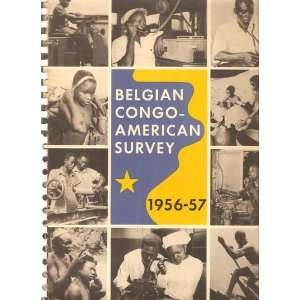 Belgian Congo American Survey 1956 57: Jan Albert Goris: