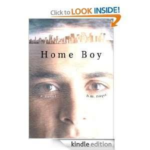 Home Boy: A Novel: H. M. Naqvi:  Kindle Store