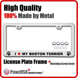 Love My Boston Terrier Metal Chrome License Plate Frame