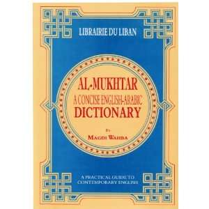Al Mukhtar   A Concise English Arabic Dictionary A