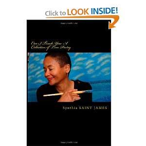 Collection of Love Poetry (9780615579313): Synthia Saint James: Books