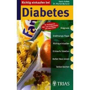 Richtig einkaufen bei Diabetes. (9783830431350): Marion Burkard: Books