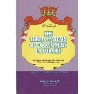 Systems of Economics in Europe: Mufti Muhammad Rafi Usmani: Books