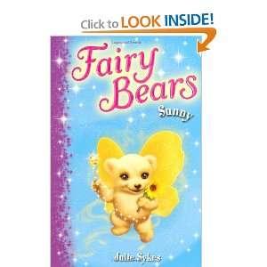 Sunny (Fairy Bears) (9780330512022): Julie Sykes: Books